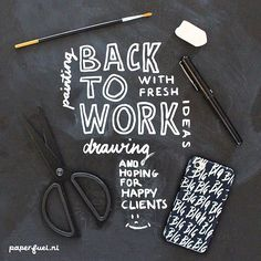 Back to work!! :-D #lettering #handlettering #typography #chalkboard  #paperfuel