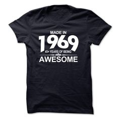 Made in 1969 45 Years Awesome T-Shirts, Hoodies. Get It Now ==►…