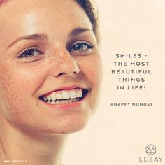 Good Morning Gorgeous: Happy Monday - smile this makes you beautiful! #happymonday #georgeous #mylezay #skincare