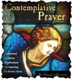 The 101 of Contemplative Prayer