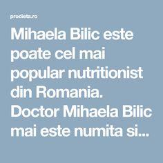 """Mihaela Bilic este poate cel mai popular nutritionist din Romania. Doctor Mihaela Bilic mai este numita si """"nutritionistul vedetelor"""". Cura de slabire a Mihaelei Bilic (de fapt promovata de Mihaela Bilic) a facut furori printre vedete iar cititorii nostri ne intreaba tot mai des despre dieta Bilic. Ne-am permis sa va citam din cartea """"Traiesc, deci ma abtin"""" elaborata de Mihaela Bilic, respectand drepturile de autor in sensul ca nu depasim jumatate din fiecare capitol in cauza, mentionam…"""