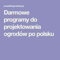 Darmowe programy do projektowania ogrodów po polsku