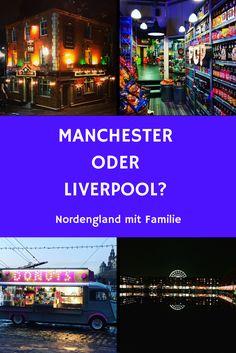 Manchester und Liverpool mit Kindern: Wir haben die beiden Metropolen Nordenglands ausprobiert