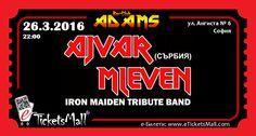 Трибютна нощ на IRON MAIDEN представена от сръбската банда AJVAR MLEVEN в Бар-клуб Адамс на 26 март, събота #Билети онлайн: https://www.eticketsmall.com/product_info.php?products_id=600&language=bg