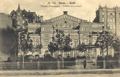 """One of the first stationary theatres founded in Kyiv - """"Solovtsov Theatre"""" (1981) of the Russian drama.  Currently: the National Academic Theatre named by Ivan Franko."""