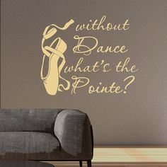 Dance Wall Decal Quote Without Dance What's The от FabWallDecals
