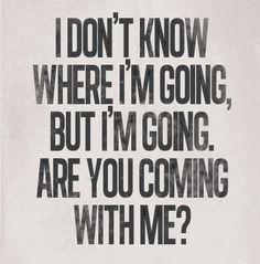 i just wanna go somewhere!!