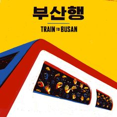 Train to Busan by Joe Boyd for Studiocanal Horror Movie Posters, Film Posters, Horror Movies, Train To Busan Movie, Train Posters, Movie Prints, Great Films, Aesthetic Movies, Scary Movies
