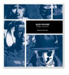 $26000 - Alan Moore: Magia y Precisiòn - Francisco Naranjo | Rey Naranjo - Cómpralo en http://rey-naranjo.monomi.co/products/alan-moore-magia-y-precisin-francisco-naranjo/