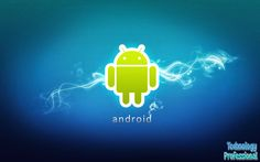 Best Points to Look for in Google android Cellular phone | Technology Professional