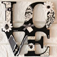 I am so in LOVE with this! buy wooden letters, spray paint them, then glue flowers lace, etc. to make beautiful. Creative & inexpensive craft for the home. Cute Crafts, Diy And Crafts, Arts And Crafts, Diy Projects To Try, Craft Projects, Craft Ideas, Arte Pallet, Do It Yourself Baby, Quilled Creations
