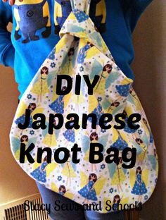 Sewing Bags Stacy Sews and Schools: DIY Reversible Japanese Knot Bag Easy Sewing Sewing Hacks, Sewing Tutorials, Sewing Projects, Knitting Patterns, Sewing Patterns, Bag Patterns, Furoshiki, Japanese Knot Bag, Japanese Bags