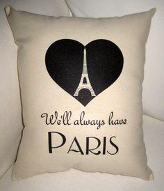 We'll Always Have Paris, Eiffel Tower Heart Pillow via Etsy.