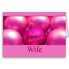 Happy Holigays Wife Cards