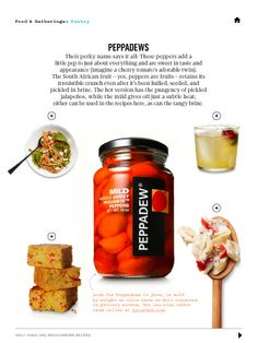 @KD Eustaquio Ludy [ethanollie] introduced me to peppadews recently, yum! | via Pantry in Martha Stewart Living March 2014.