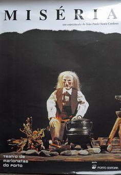 Miséria [Material gráfico] : Teatro de Marionetas do Porto / Un espectáculo de João Paulo Seara Cardoso