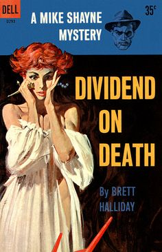 Dividend on Death, by Brett Halliday  Dell D293, 1959  Cover art by Robert McGinnis