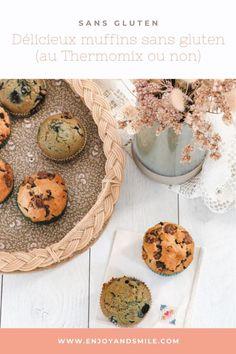 Muffins sans gluten (au Thermomix ou non) – Enjoy and Smile