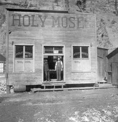 1890 Holy Moses Saloon; Creede in Mineral County, Colorado