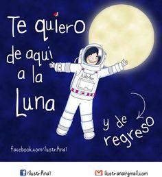 Te quiero de aquí a la luna y de regreso