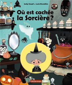 Où est cachée la sorcière ? de Lucie Brunellière