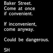 Sherlock Viewing Party. Come at once if convenient. If inconvenient, come anyway. Could be dangerous. -SH