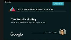 Google Vietnams Head of Marketing: Internet users in Asia drive changes around the world