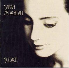 """Sarah Mclachlan """"Solace"""""""