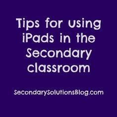 8 Tips for using Ipads in the Secondary Classroom! High School Activities, School Resources, Classroom Activities, Teaching Resources, Class Activities, Teaching Ideas, Classroom Ideas, Teaching Technology, Student Learning