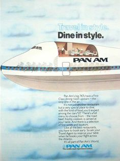 Old magazine ad for PAN AM. Circa 1979.    Travel in style.  Dine in style.