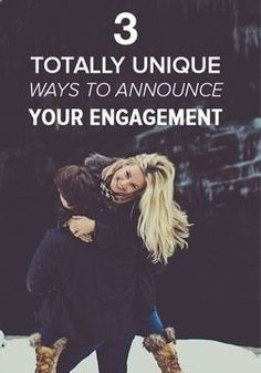 So you got engaged, huh? CongratulationsHere are 3 unique ways to announce your engagement.