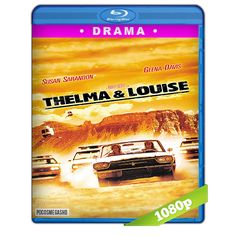 Thelma & Louise (1991) BRRip 1080p Audio Dual Latino-Ingles 5.1
