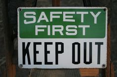 Vintage porcelain sign, Safety First Keep Out, 7x10 inches
