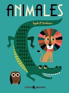 Animales: Amazon.es: Ingela P.Arrhenius: Libros