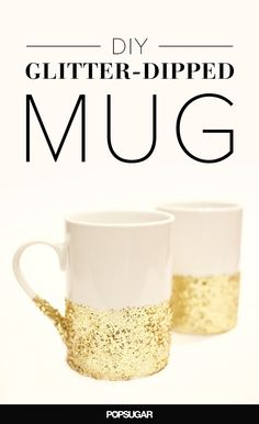 Who doesn't love a little sparkle? This tutorial will show you how to permanently glitter-ize the drab coffee mugs you have at home with just a few simple, easy steps.