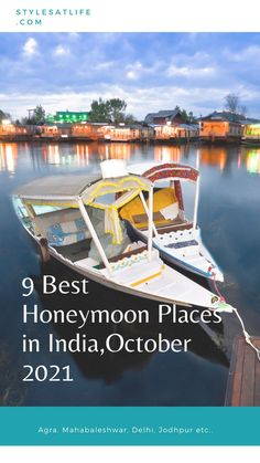 Here are the top 9 places to go for a honeymoon in India in October with beautiful images.