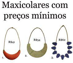 http://matka.com.br/blog/23/05/2012/maxicolares-com-precos-minimos/