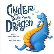 Cinder the Bubble-blowing Dragon by Jessica Anderson https://www.amazon.com/dp/0760793190/ref=cm_sw_r_pi_dp_x_TBjmyb4WAVP80