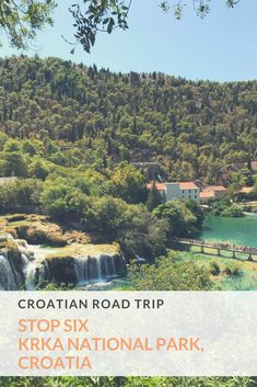 Krka National Park, Croatia read about our stop off en route from Mostar to Zadar. Visit its famous lakes, exploring the board walks, swimming in the water the perfect stop off on our road trip. #Travelblogger #VisitEurope #Croatia