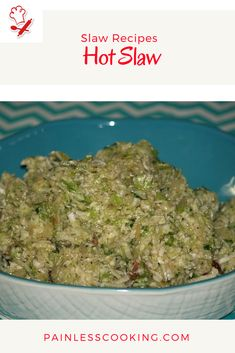 Make American slaw recipes with hot and cold cabbage, sauerkraut, carrots and even fruits like apples make good slaw. Hot Slaw Recipe, Salads Up, How To Cook Everything, Slaw Recipes, Best Side Dishes, Kinds Of Salad, How To Make Salad, Learn To Cook, Other Recipes