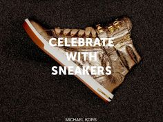 #CelebrateWith @Michael Kors this holiday season. All I want for Christmas is these sneakers!