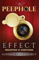 The Peephole Effect: Perception Is Everything - http://freebiefresh.com/the-peephole-effect-perception-is-everything-free-kindle-review/