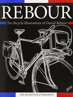 Rebour: The Bicycle Illustrations of Daniel Rebour de Rob... https://www.amazon.fr/dp/1892495716/ref=cm_sw_r_pi_dp_U_x_vskEAbPGJRJV6