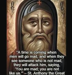 Important quote by Saint Anthony the Great with fitting art (source unknown) Catholic Memes, Catholic Prayers, Catholic Saints, Roman Catholic, Orthodox Prayers, Christian Faith, Christian Quotes, Anthony The Great, Saint Quotes