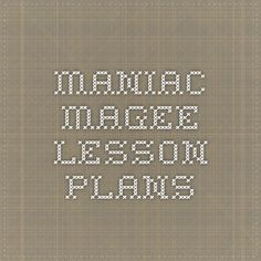 Maniac Magee Lesson Plans
