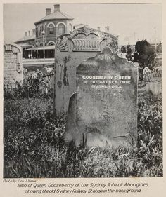 Rare photo: Tomb of Queen Gooseberry of the Sydney tribe of Aborigines, Showing the old Sydney Railway Station in the background. Sacred Architecture, Australian Architecture, Historical Architecture, Aboriginal History, Sydney City, Famous Landmarks, Historical Pictures, Sydney Australia, Vintage Photographs