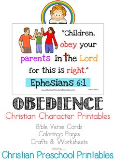 """We've just added a great set of character printables on Christian Preschool Printables. Children learn the Bible Verse from Ephesians """"Children, obey your parents in the LORD, for this is right. Verses For Kids, Bible Crafts For Kids, Bible Study For Kids, Preschool Printables, Preschool Lessons, Lessons For Kids, Free Printables, Bible Activities, Church Activities"""