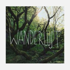 'Wanderlust' Photographic Print by Leah Flores Framed Prints, Canvas Prints, Art Prints, Hiking Quotes, Travel Quotes, Typography Art, Beautiful Words, Travel Inspiration, Kitchen Inspiration