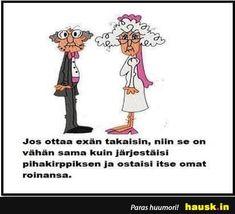 Jos ottaa exän takaisin.. - HAUSK.in Haha Funny, Lol, Le Pilates, Mood Quotes, Laughing So Hard, Humor Quotes
