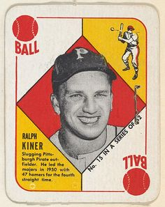 Card Number 15, Ralph Kiner, Outfield, Pittsburgh Pirates, from the Topps Red/ Blue Backs series (R414-5) issued by Topps Chewing Gum Company (American, Brooklyn), 1951. The Metropolitan Museum of Art, New York. The Jefferson R. Burdick Collection, Gift of Jefferson R. Burdick (Burdick 328, R414-5.16)